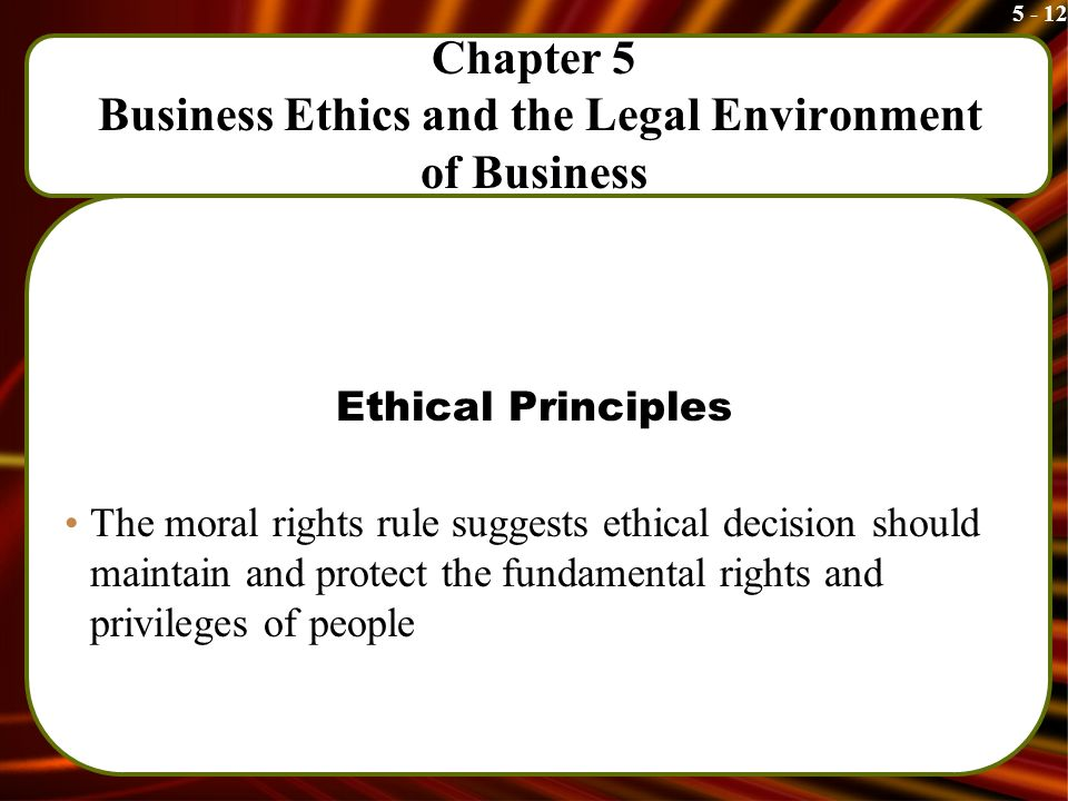 ls312 final project ethics and the legal environment Ethics in organizations and leadership ethics must begin at the top of an which places the organization in a larger context or environment (boyle.