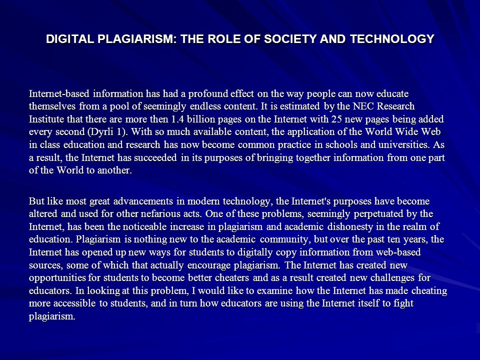 DIGITAL PLAGIARISM: THE ROLE OF SOCIETY AND TECHNOLOGY