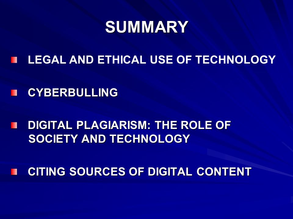 SUMMARY LEGAL AND ETHICAL USE OF TECHNOLOGY CYBERBULLING