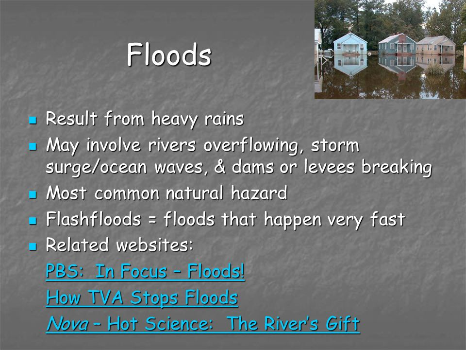 Floods Result from heavy rains