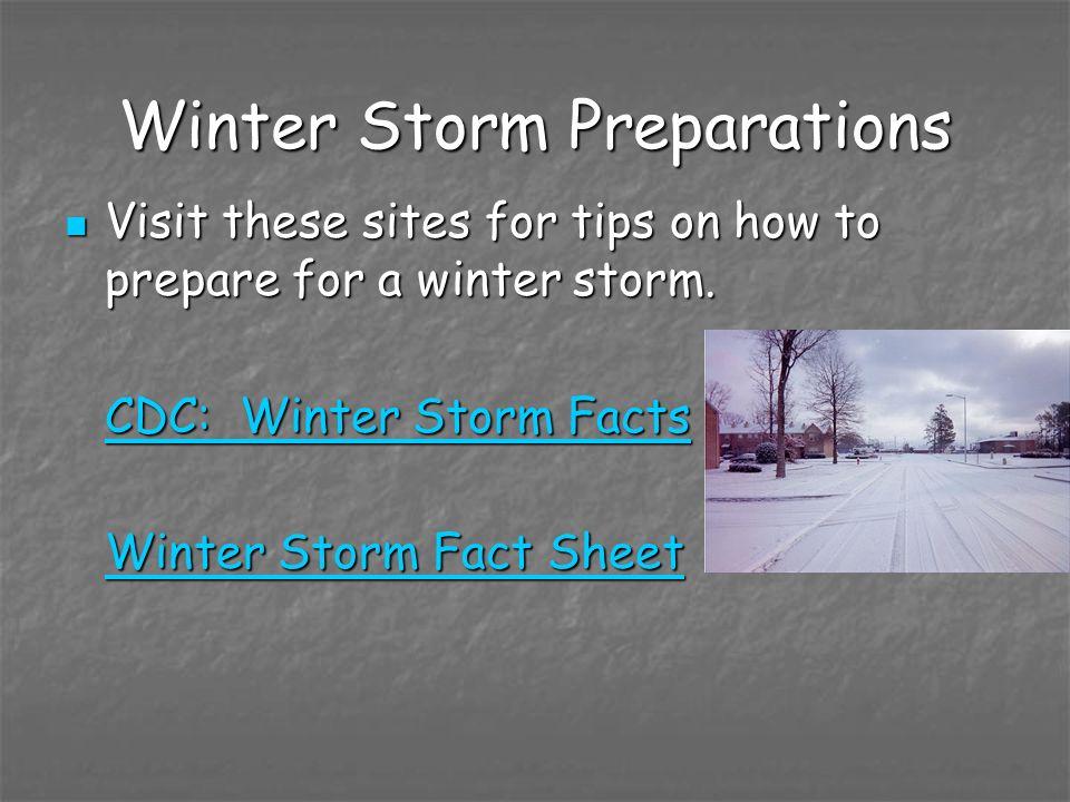 Winter Storm Preparations