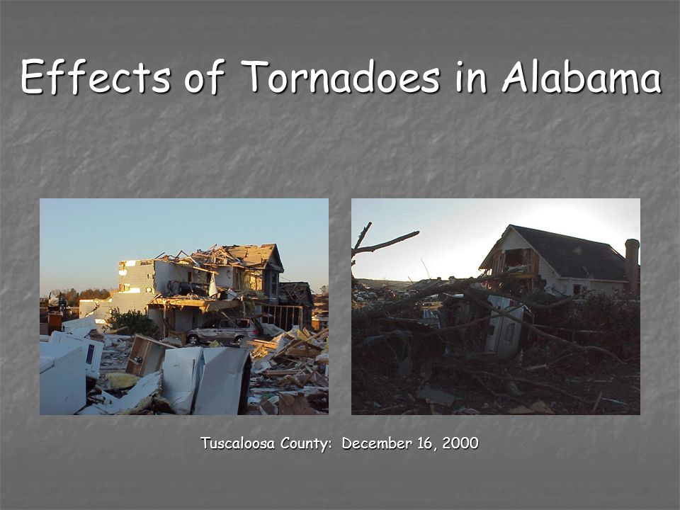 Effects of Tornadoes in Alabama