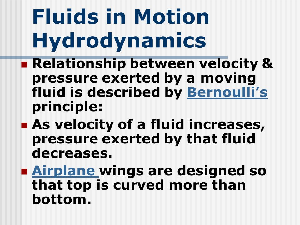 Fluids in Motion Hydrodynamics