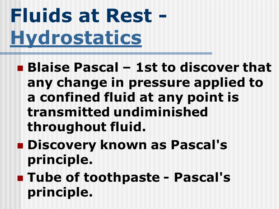 Fluids at Rest - Hydrostatics