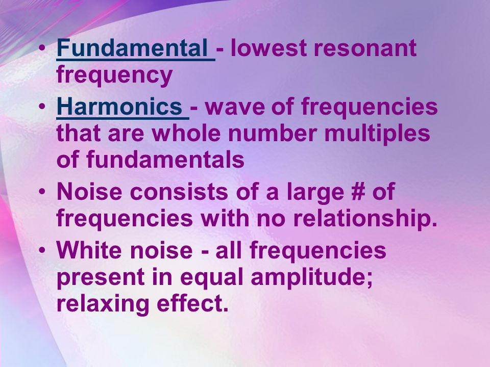 Fundamental - lowest resonant frequency
