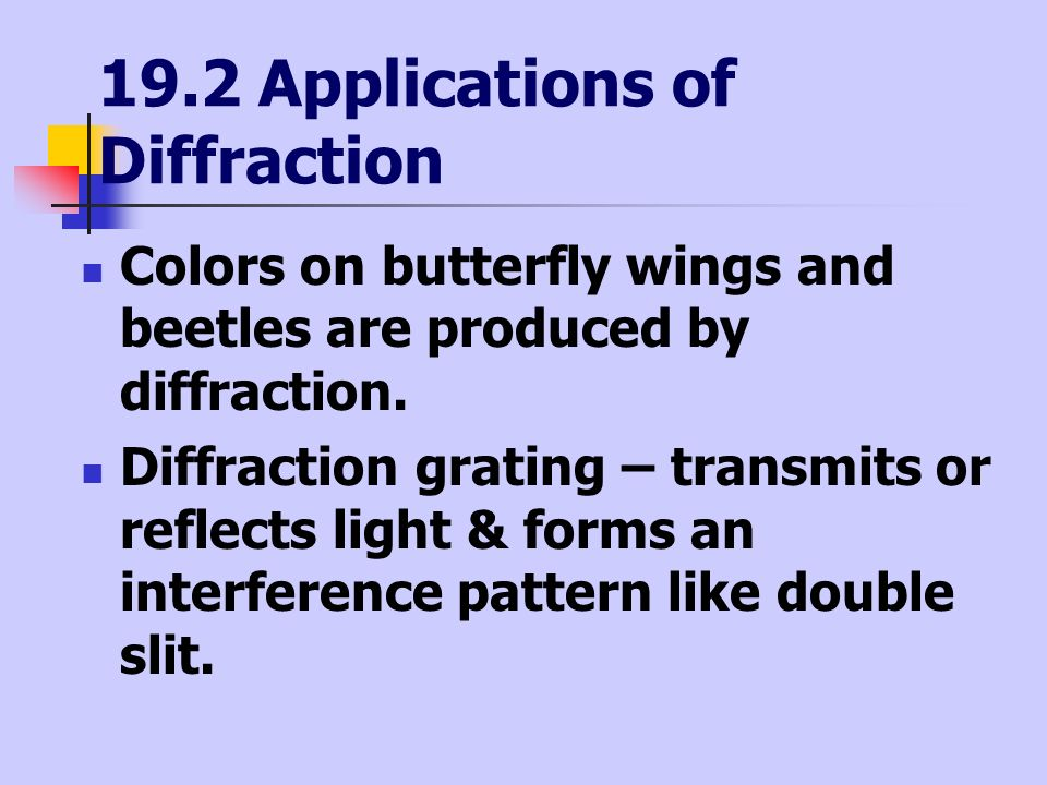 19.2 Applications of Diffraction
