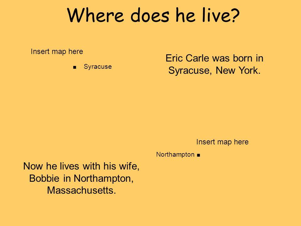 . Syracuse Where does he live