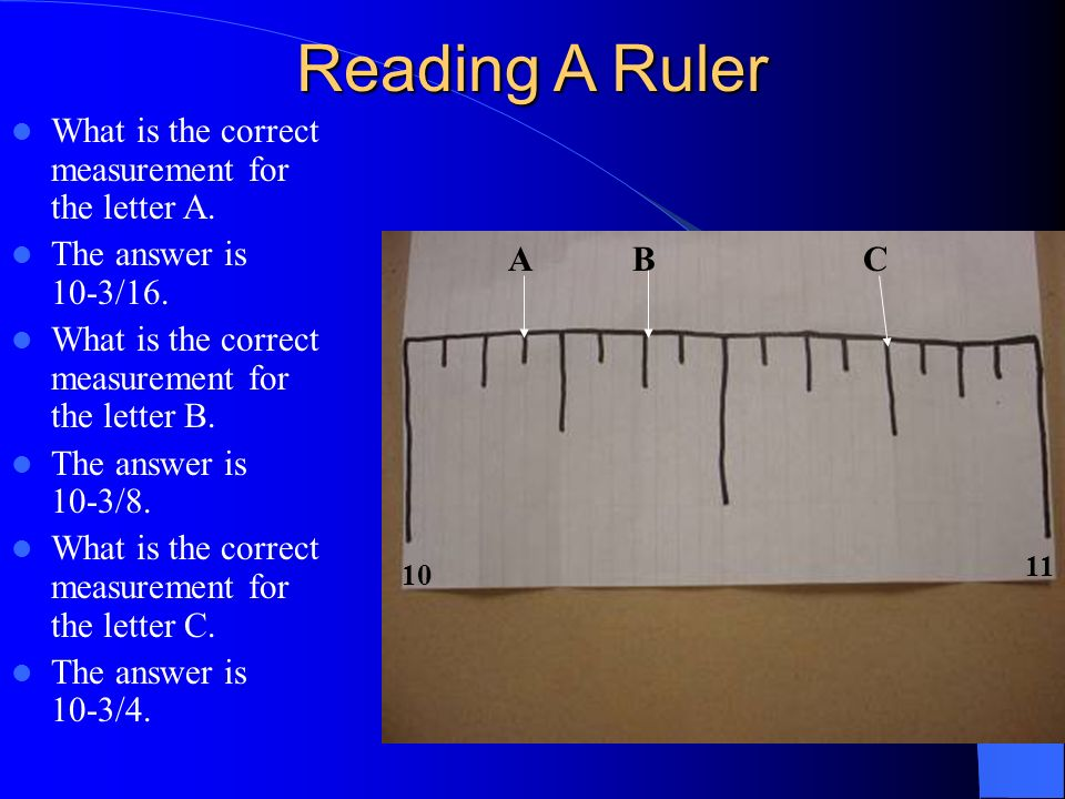 Reading A Ruler What is the correct measurement for the letter A.