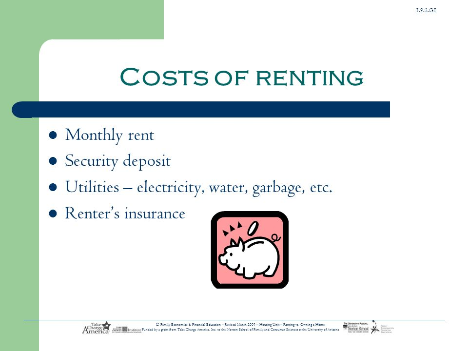 Costs of renting Monthly rent Security deposit