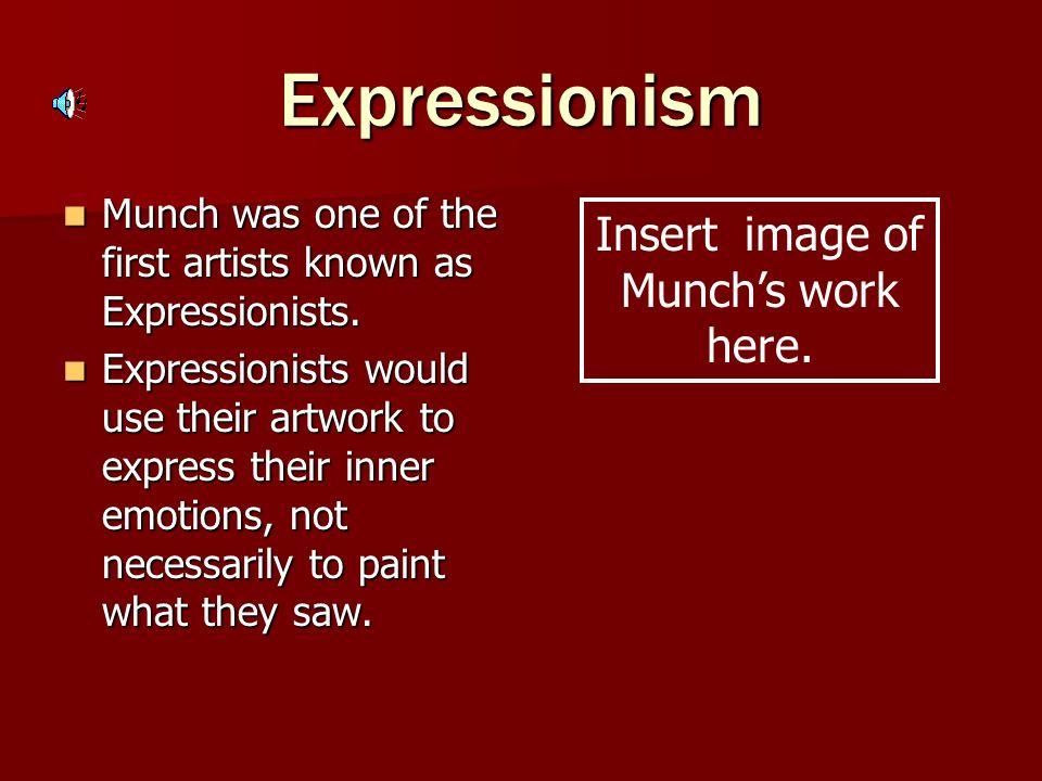 Insert image of Munch's work here.