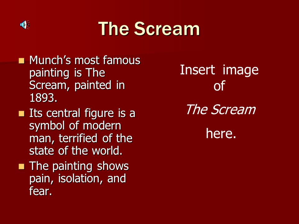 The Scream Insert image of The Scream here.