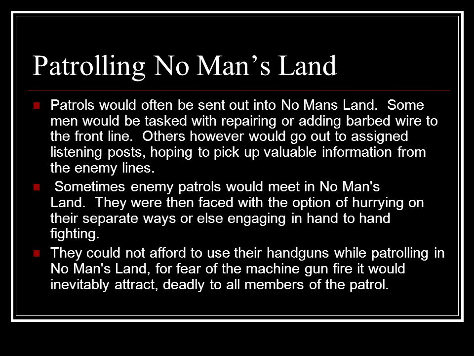 Patrolling No Man's Land