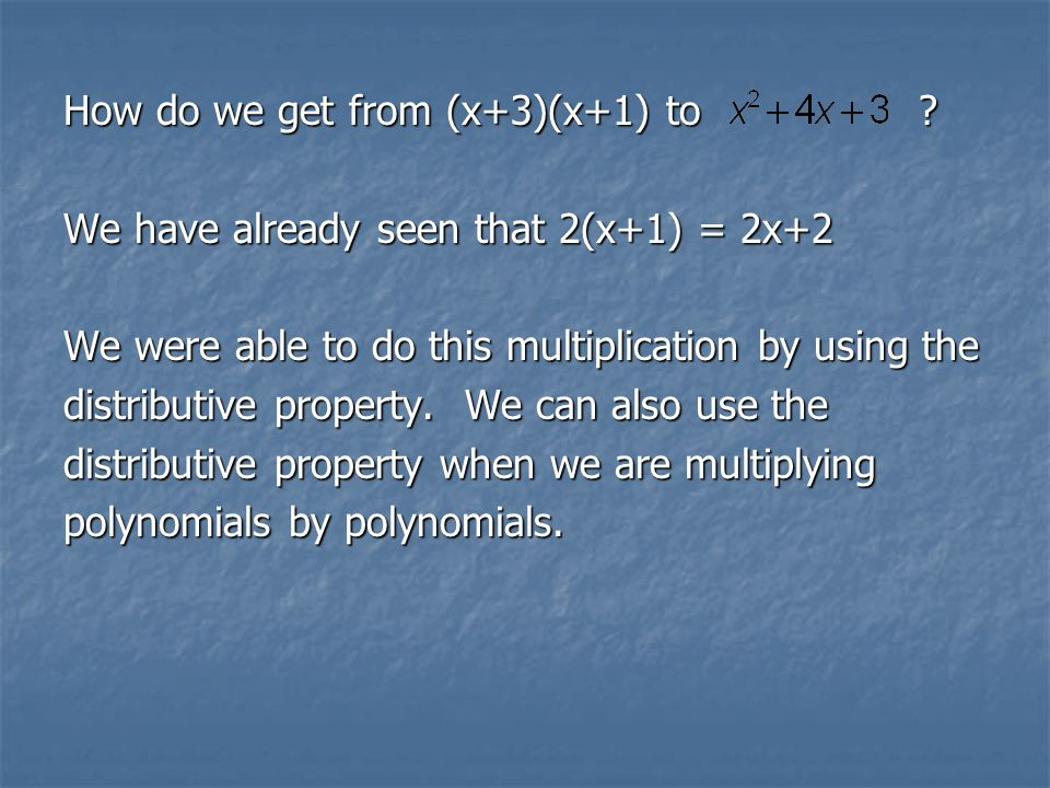 How do we get from (x+3)(x+1) to
