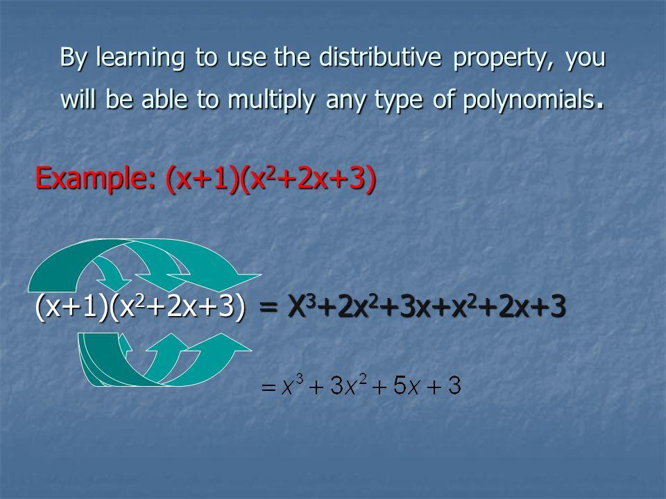 (x+1)(x2+2x+3) = X3+2x2+3x+x2+2x+3