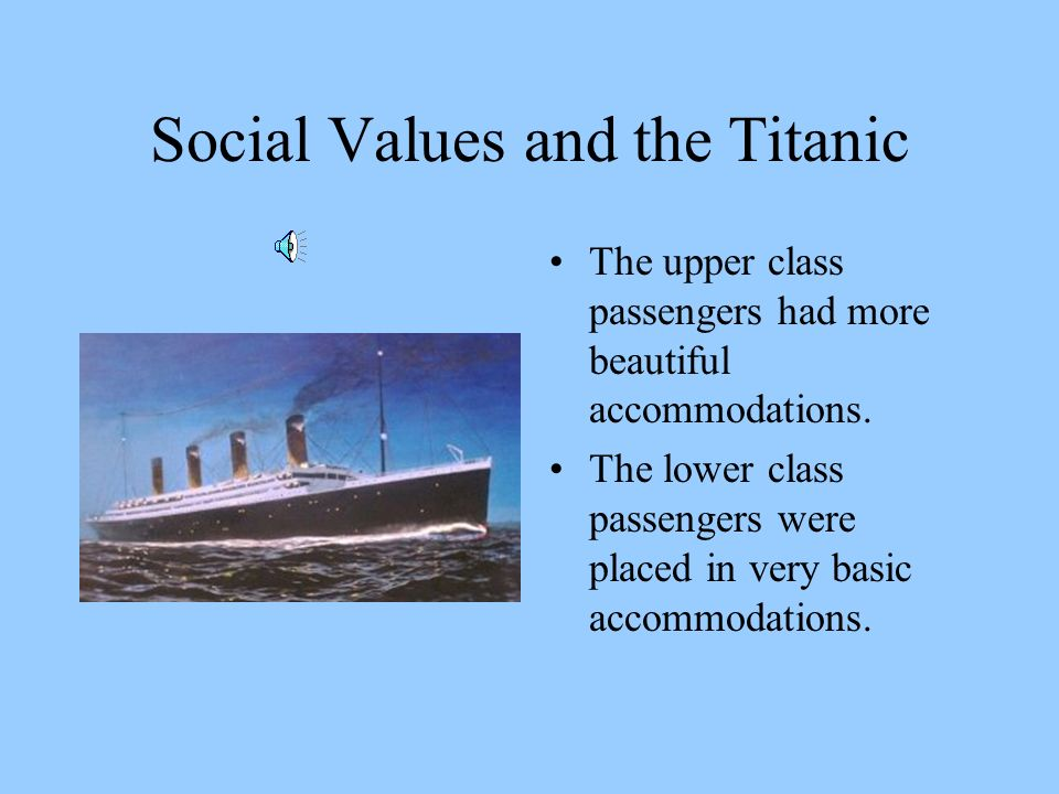 Social Values and the Titanic