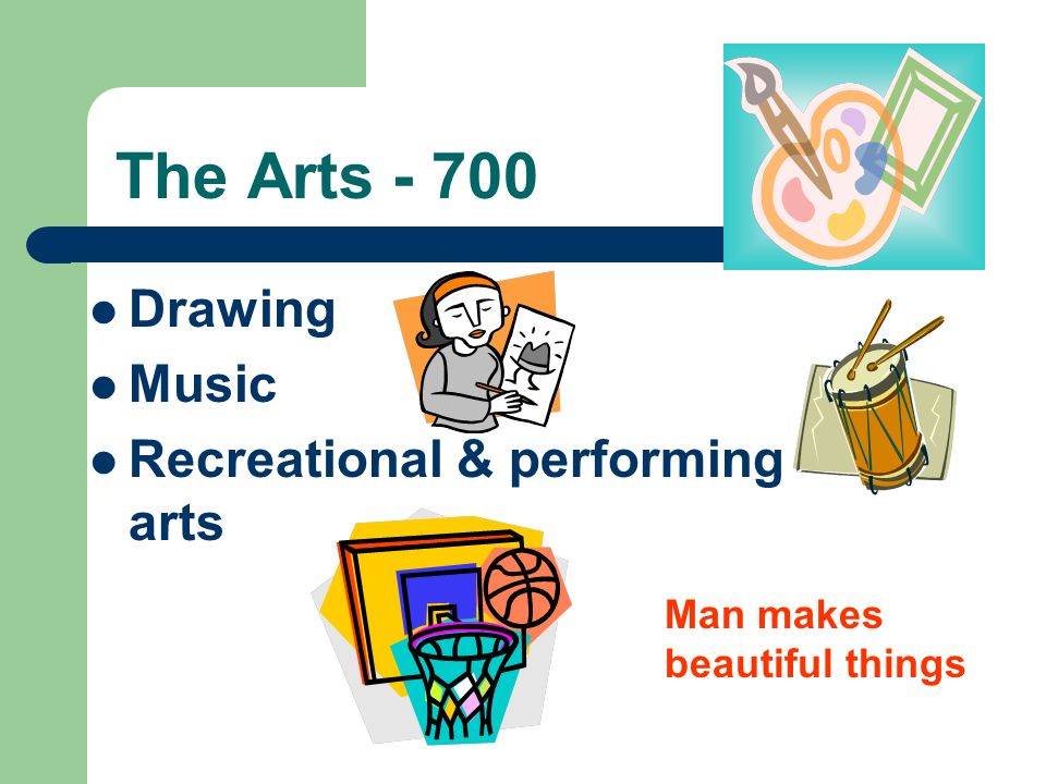 The Arts - 700 Drawing Music Recreational & performing arts