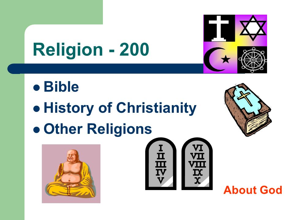 Religion - 200 Bible History of Christianity Other Religions About God