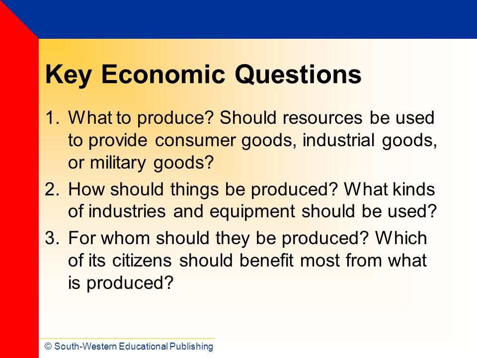 Key Economic Questions
