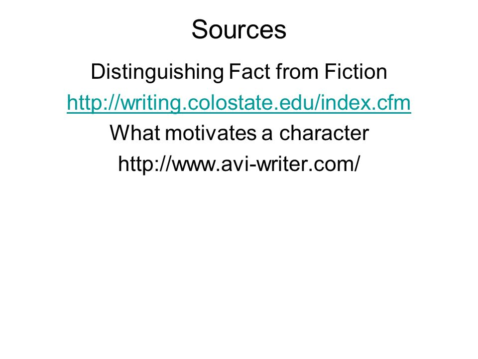 Sources Distinguishing Fact from Fiction