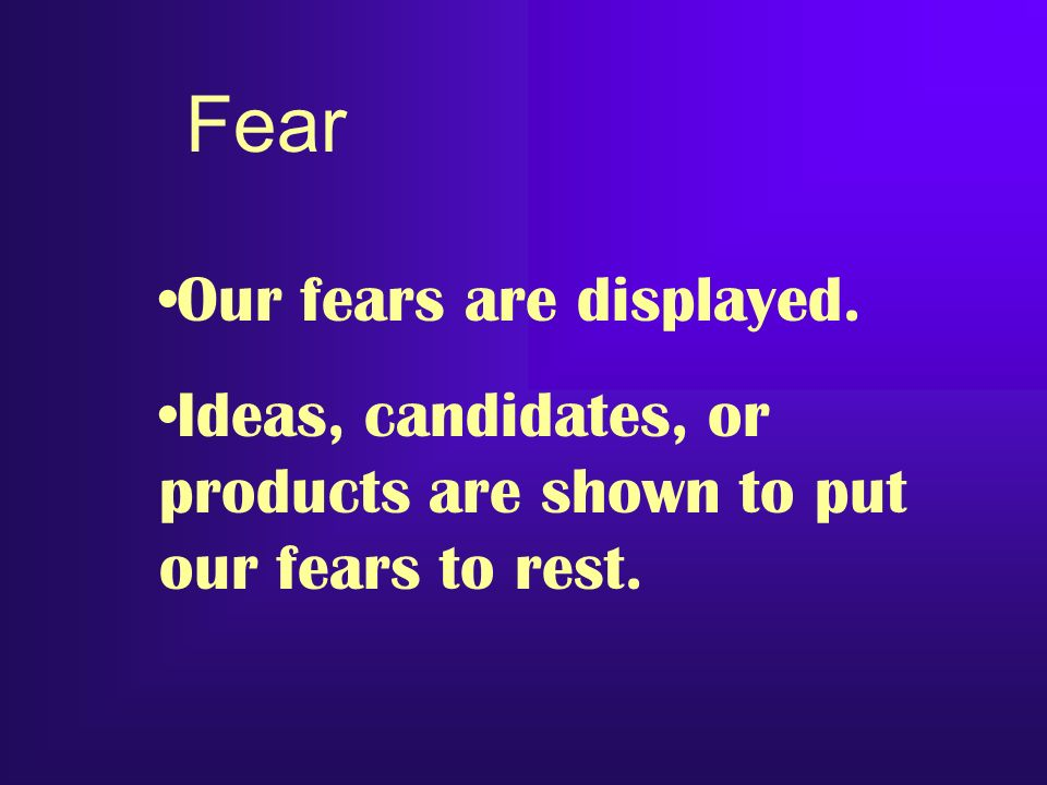 Fear Our fears are displayed.