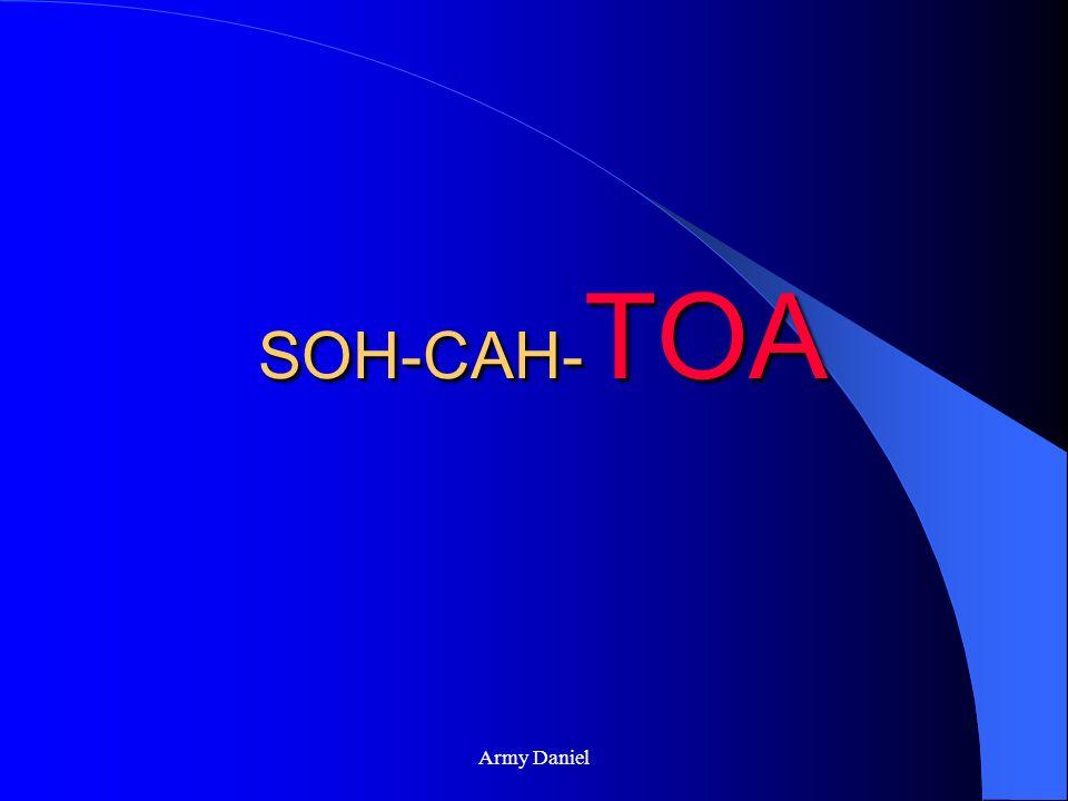 SOH-CAH-TOA Army Daniel
