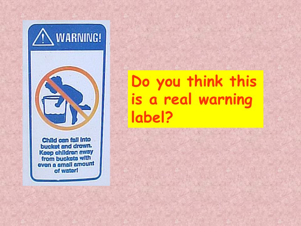 Do you think this is a real warning label