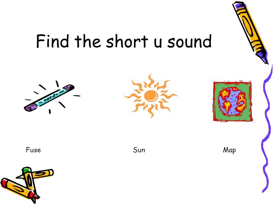 Find the short u sound Fuse Sun Map.