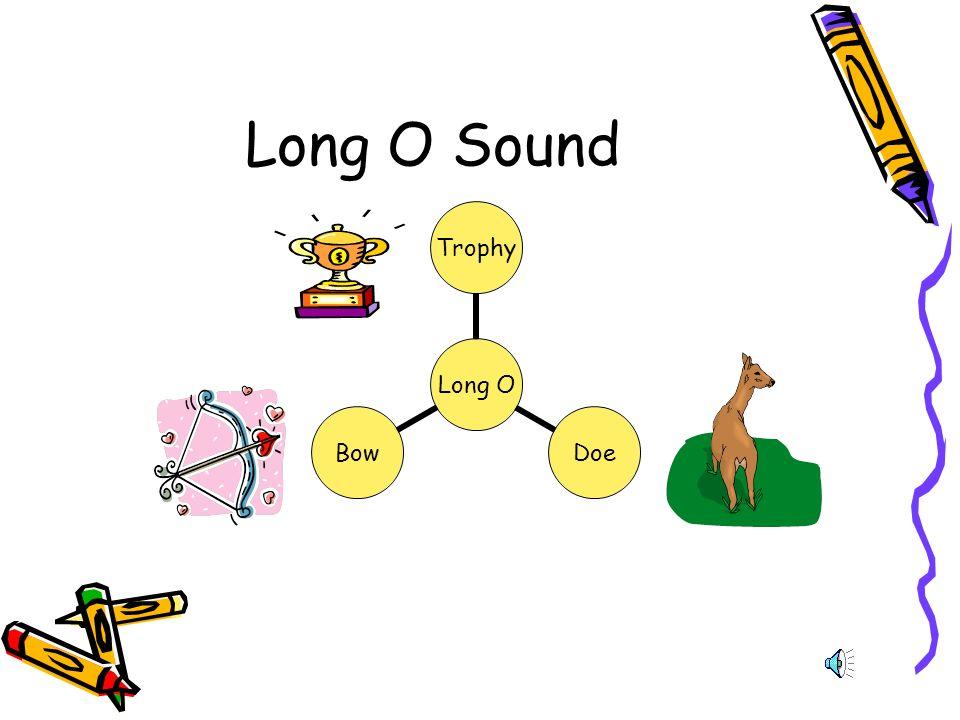 Long O Sound