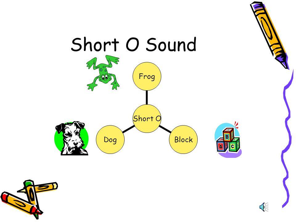 Short O Sound