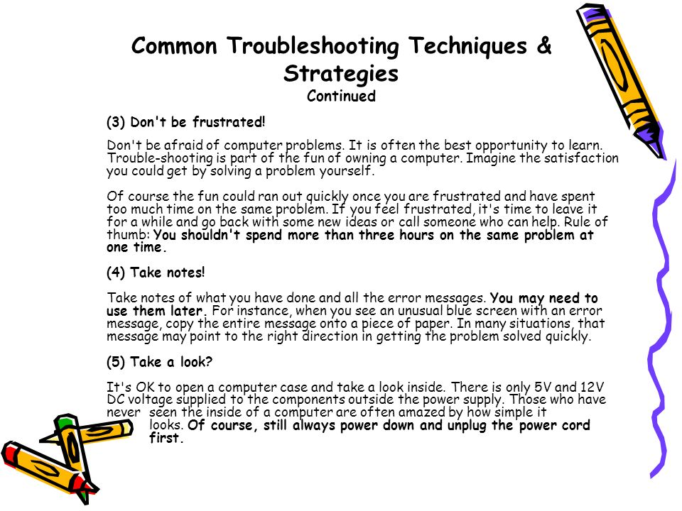 Common Troubleshooting Techniques & Strategies Continued