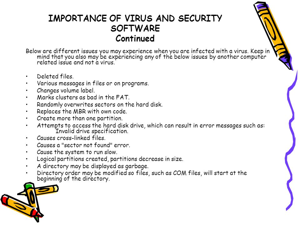 IMPORTANCE OF VIRUS AND SECURITY SOFTWARE Continued