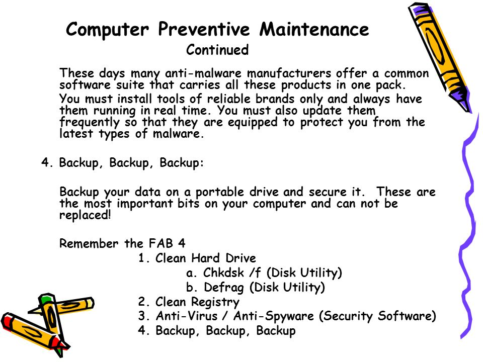 Computer Preventive Maintenance Continued