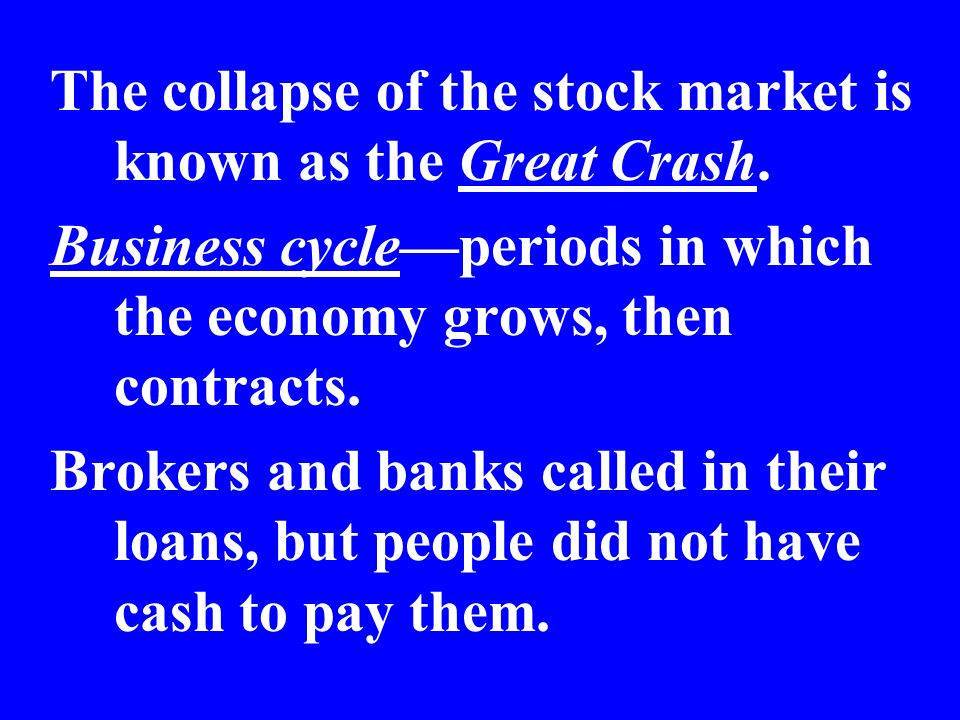 The collapse of the stock market is known as the Great Crash.