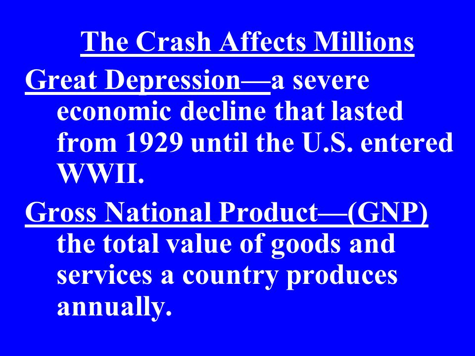 The Crash Affects Millions