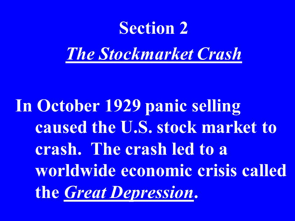 Section 2 The Stockmarket Crash.