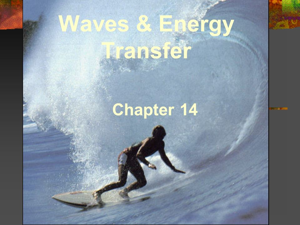 Waves & Energy Transfer