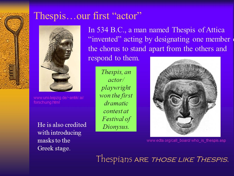 Thespis…our first actor