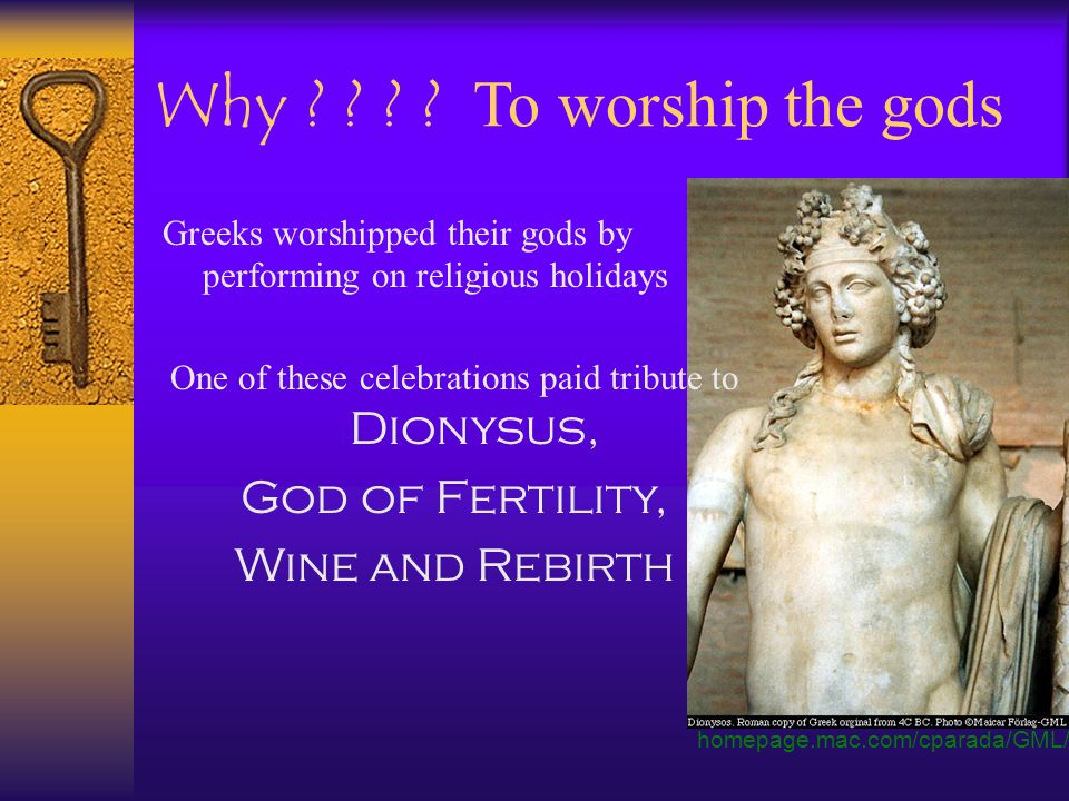 One of these celebrations paid tribute to Dionysus,