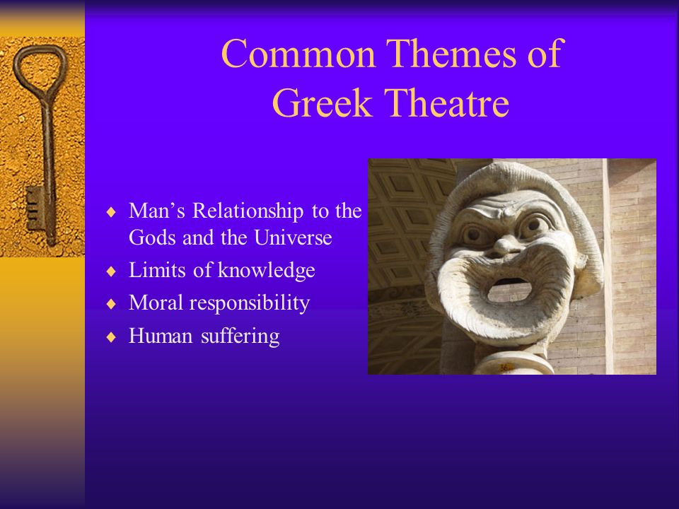 Common Themes of Greek Theatre
