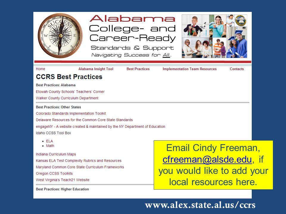 Email Cindy Freeman, cfreeman@alsde