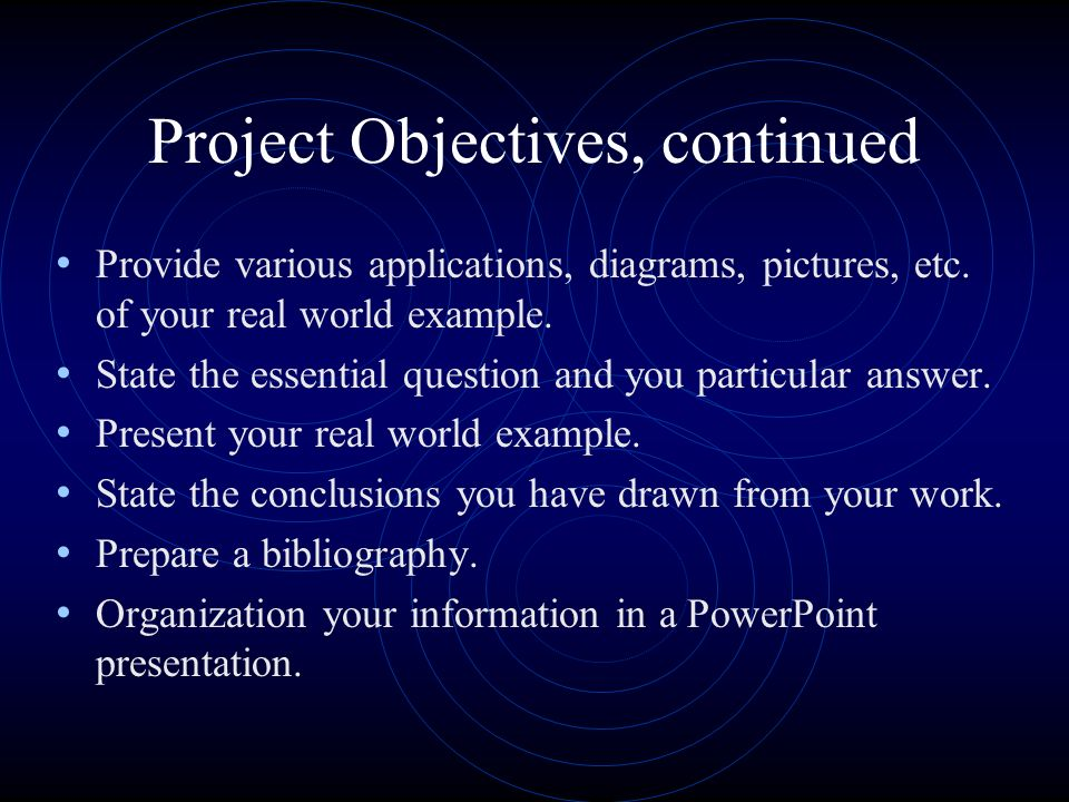 Project Objectives, continued