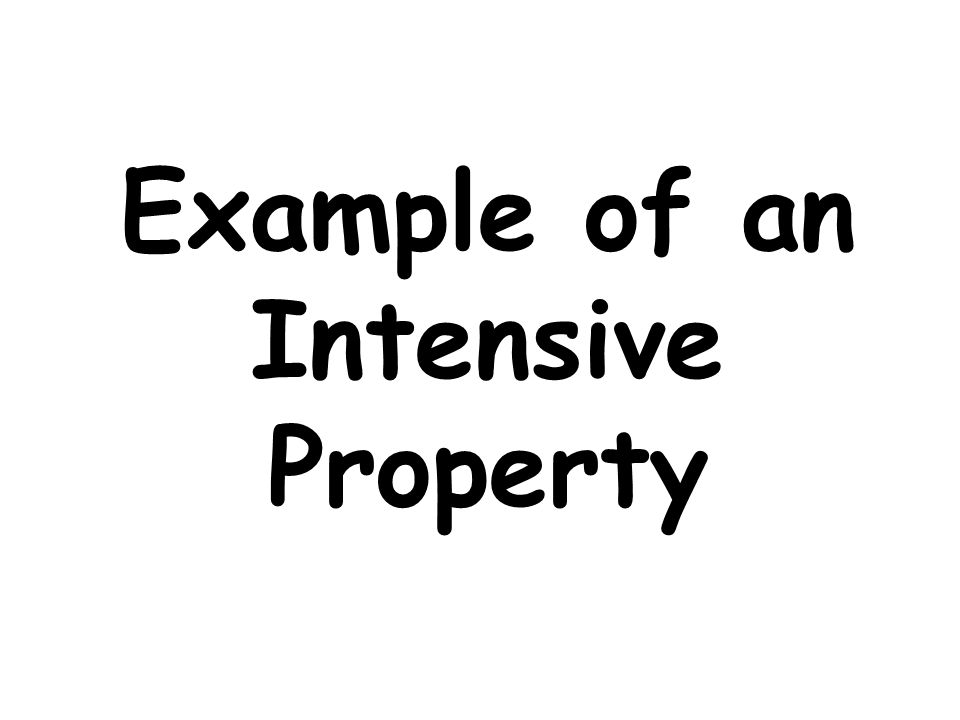 Example of an Intensive Property