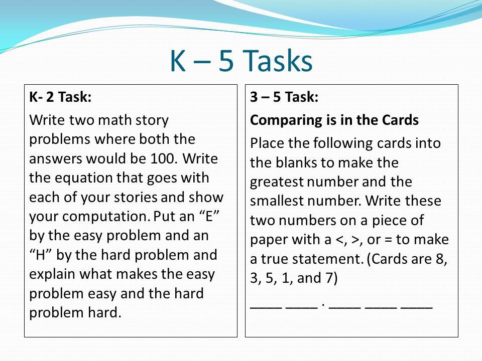 K – 5 Tasks