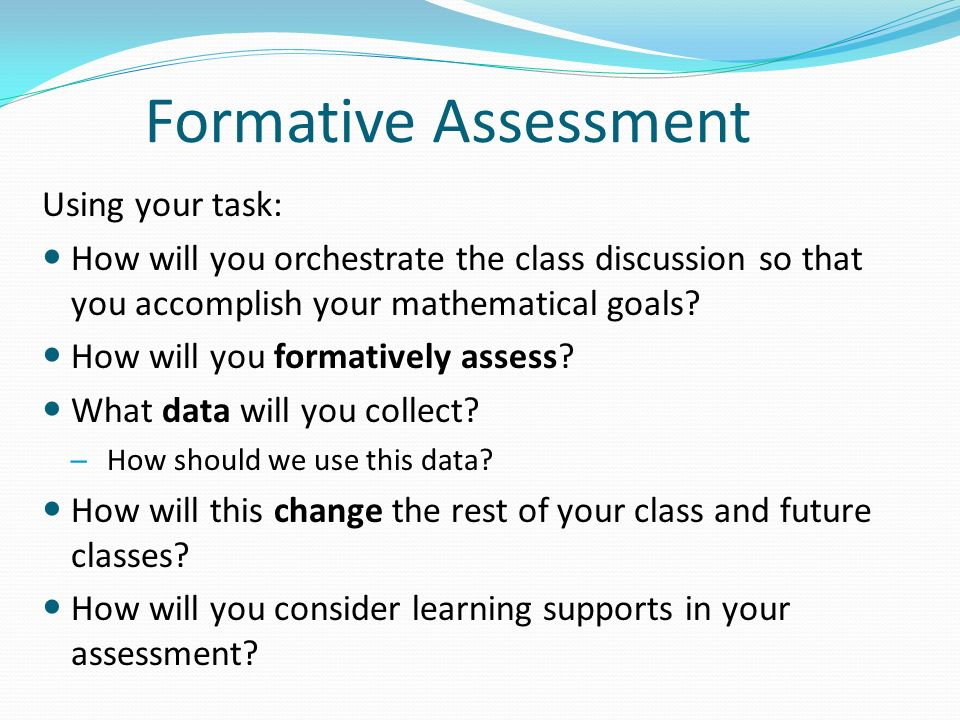 Formative Assessment Using your task: