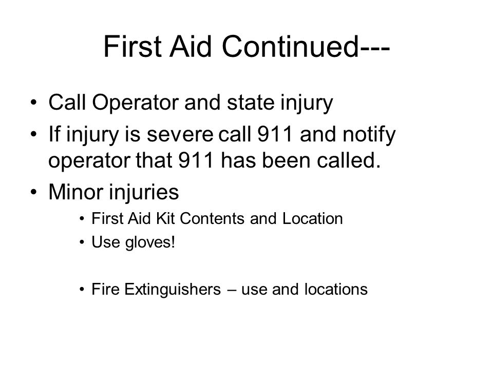 First Aid Continued---