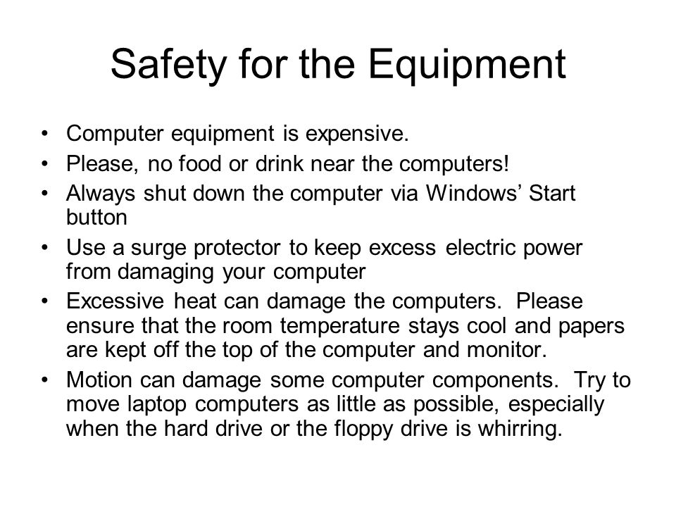 Safety for the Equipment