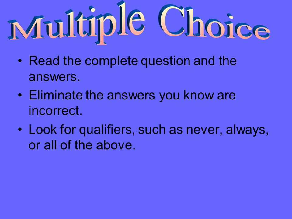 Multiple Choice Read the complete question and the answers.