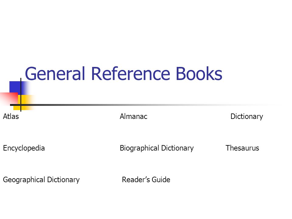 General Reference Books
