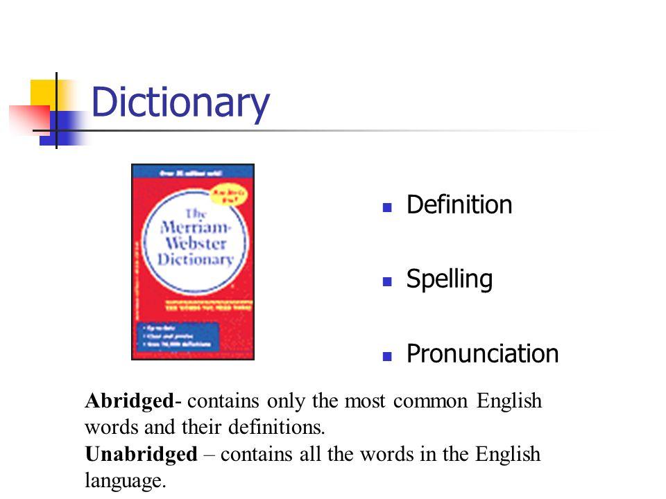 Dictionary Definition Spelling Pronunciation