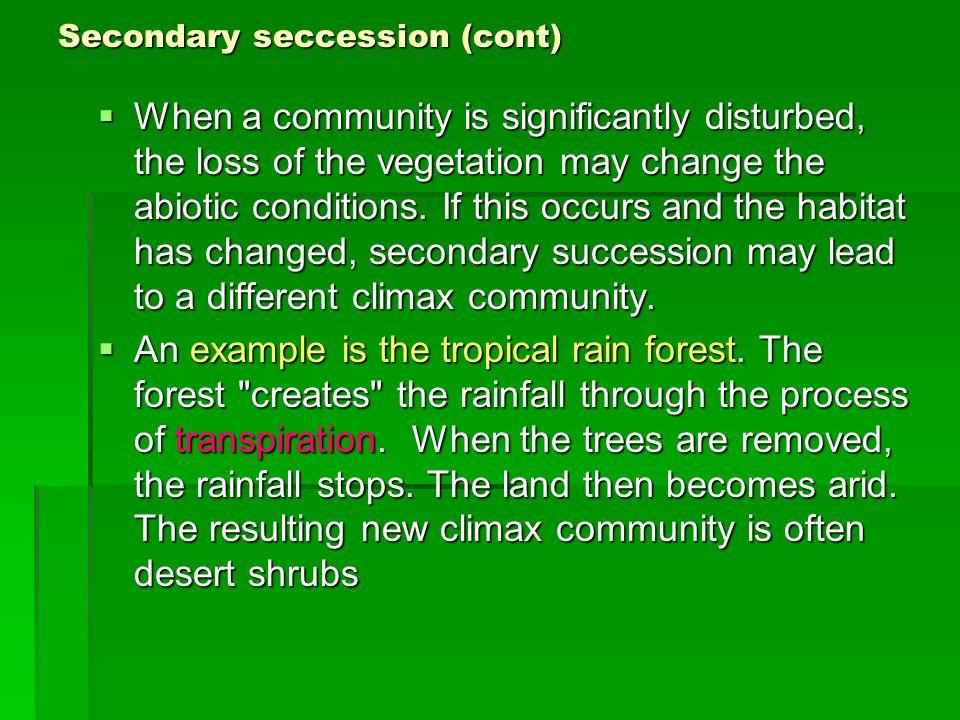 Secondary seccession (cont)